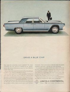 """1963 LINCOLN CONTINENTAL vintage magazine advertisement """"Drive A Blue Chip"""" ~ (model year 1963) ~ What makes this automobile a sound investment? The classic Continental look that cannot be outdated by the calendar. ~ Size: The dimensions of the full-page advertisement are approximately 8.25 inches x 11 inches (21 cm x 28 cm). Condition: This original vintage full-page advertisement is in Excellent Condition unless otherwise noted."""