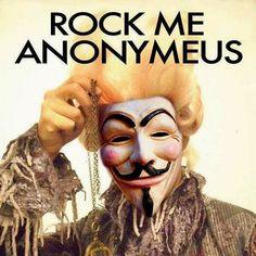 Rock me Anonymeus   Anonymous ART of Revolution