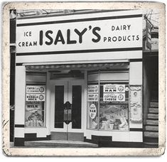 Islay's store front - Youngstown, Ohio We had an Isaly's in Galion when I was growing up. Pittsburgh Pa, Cleveland Ohio, Columbus Ohio, Pittsburgh Skyline, Cleveland Rocks, Piqua Ohio, Steubenville Ohio, Marion Ohio, Mansfield Ohio