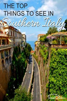 Top places to see in Southern Italy - Sorrento, Amalfi, Isle of Capri, and more. #italy