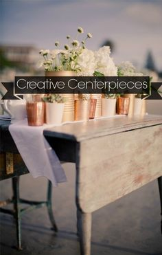 Creative Centerpieces Cover Photos