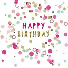 Buy Carte Blanche Confetti Birthday Card from our Greetings Cards range at John Lewis & Partners. Happy Birthday Notes, Happy Birthday Template, Birthday Wishes For Kids, Its My Birthday Month, Happy Birthday Celebration, Birthday Text, Birthday Blessings, Happy Birthday Pictures, Birthday Love