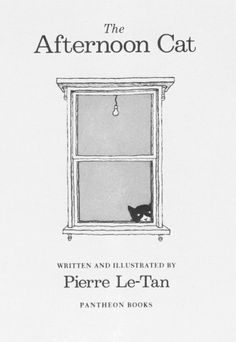 The Afternoon Cat / Pierre Le Tan