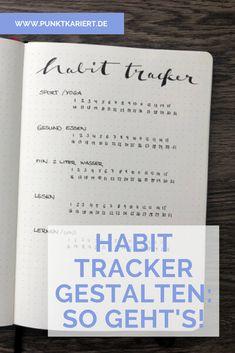 7 Ideen, wie du deinen Habit Tracker im Bullet Journal gestalten kannst