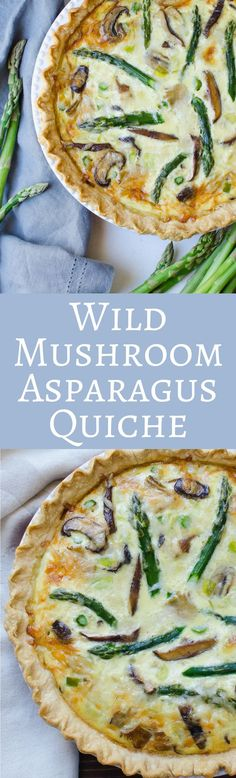 Looking for an easy Spring Quiche recipe? This one has wild mushrooms, asparagus and leeks - it's perfect for brunch entertaining and great for Easter and Mother's Day!