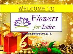 #Flowers for india Online Shopping. http://www.slideshare.net/flowersforindia/flowers-for-india-online-shopping