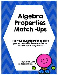 This Algebra Properties Match-Ups activity can be played as a concentration game, partner matching or center activity.  All definitions are aligned to the Common Core and are an integral part of learning algebra for middle grades.The sort consists of a vocabulary card, definition, numerical and algebraic example.