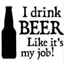 Drinking beer like it's my job! All Beer, Wine And Beer, Best Beer, Beer Quotes, Funny Quotes, Funny Memes, Beer Funny, Funny Comebacks, Root Beer
