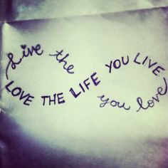 Live The Life You Love#Repin By:Pinterest++ for iPad#