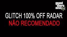 """GLITCH 100% OFF RADAR """"NÃO RECOMENDADO"""" GTA V - NEW ESCONDERIJO SECRETO ..."""