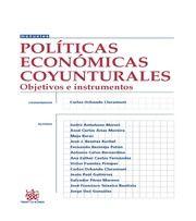 coordinador Carlos Ochando Claramunt: Políticas económicas coyunturales: objetivos e instrumentos Valencia: Tirant lo Blanch, 2015, 263 p.