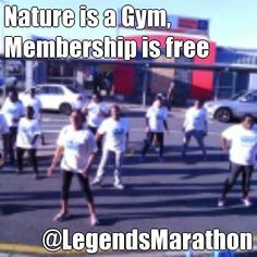 Nature is a Gym, Membership is free @LegendsMarathon (courtesy of @Pinstamatic http://pinstamatic.com)