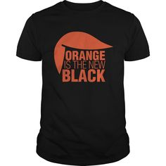 "Do you like Donald? T-shirt and Hoodie ""orange is the new black"" subject Orange edition 19$ Tee / 34$Hoodie"