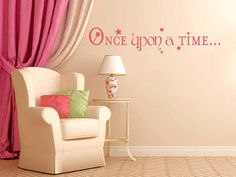 For Morgan's new room - Disney Vinyl Wall Saying Once Upon a Time  Fairy by KeyReflection, $14.45