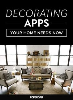 Delightful 8 Decorating Apps Your Home Needs Now
