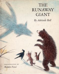 """""""The Runaway Giant"""" by Adelaide Holl, illustrated by Mamoru Funai (1967)"""