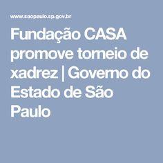 Fundação CASA promove torneio de xadrez | Governo do Estado de São Paulo