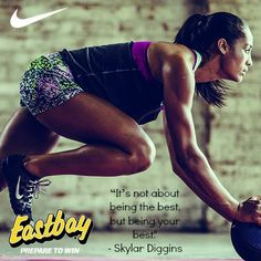 """""""It's not about being the best, but being your best."""" - Skylar Diggins"""