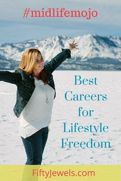What are the best careers for Lifestyle Independence? Check out our list on FiftyJewels.com!