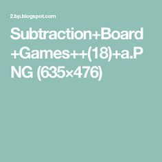 Subtraction+Board+Games++(18)+a.PNG (635×476)