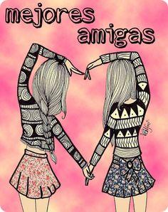 Mejores amigas por siempre hay pocas, pero son únicas y especiales.