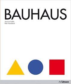 Bauhaus: Jeannine Fiedler, Peter Feierabend: 9783848002764: Amazon.com: Books