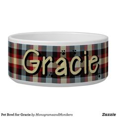 Pet Bowl for Gracie All Dogs, I Love Dogs, Cute Dogs, Best Dog Gifts, Unique Animals, Pet Bowls, Large Bowl, Dog Names, Dog Design