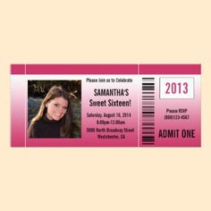 Hot Pink Sweet Sixteen Photo Ticket Invitation. A Faux ticket design with barcode, year, admit one and information about the party.