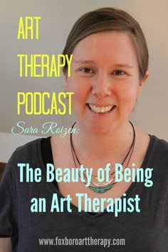 The Beauty of Being an Art Therapist