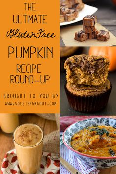 The Ultimate Gluten-Free PUMPKIN Recipe Round-Up! 50+ recipes designed to help you get your fall on!