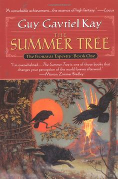 Summer Tree, The: Book One of the Fionavar Tapestry by Guy Gavriel Kay.  Click the cover image to check out or request the science fiction and fantasy kindle.