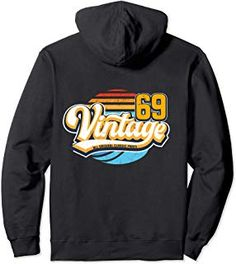 Vintage 69 Birthday Gift Retro 50 years old 1969 Pullover Hoodie Unique Birthday Gifts, Urban Street Style, Athletic Wear, 50th Birthday, Hoodies, Sweatshirts, Fashion Advice, Everyday Fashion, Street Fashion