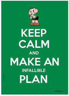 keep calm and | keep calm and carry on | Trabalho Sujo