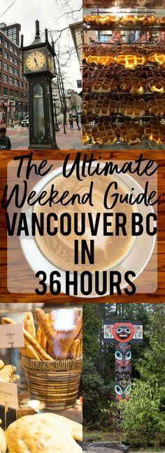 The Ultimate Weekend Travel Guide! How to spend 36 hours in Vancouver, BC. Places to travel 2019 What to do and where to eat in Vancouver, B. The Ultimate Weekend Travel Guide! How to spend 36 hours in Vancouver, Canada. Vancouver Seattle, Canada Vancouver, Vancouver Travel, Vancouver Island, Vancouver Vacation, Visit Vancouver, Vancouver Washington, Vancouver Food, Vancouver British Columbia