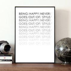 Αποτέλεσμα εικόνας για BEING HAPPY NEVER GOES OUT OF STYLE