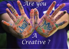 Are you a creative?