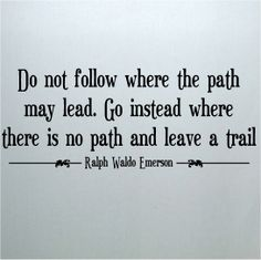 Do not follow where the path may lead. Go door VinylLettering, $12.99