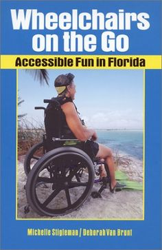 Wheelchairs on the Go: Accessible Fun in Florida by Miche... http://www.amazon.com/dp/0966435656/ref=cm_sw_r_pi_dp_X09jxb115FPBS