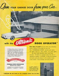Check out this ad from 1954! Overhead Door has been a leader in the garage door industry, our founder was the inventor of the upward-lifting garage door and electric garage door opener. We have come up with some of the most innovative technology and garage door systems throughout these past 95 years.  Learn more: http://www.overheaddoor.com/Pages/company-history.aspx  #OHD95 #Advertising #vintage