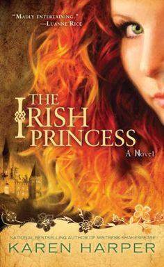 "Read ""The Irish Princess"" by Karen Harper available from Rakuten Kobo. A grand-scale historical novel from the national bestselling author of Mistress Shakespeare. Born into a first family of. I Love Books, Good Books, Books To Read, My Books, Teen Books, Library Books, Historical Fiction Books, Fantasy Books, Fantasy Fiction"