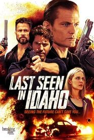 Last Seen in Idaho Full Movie Online HD | English Subtitle | Putlocker| Watch Movies Free | Download Movies | Last Seen in IdahoMovie|Last Seen in IdahoMovie_fullmovie|watch_Last Seen in Idaho_fullmovie