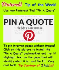 "Use ""Pin a Quote"" to pin pages that have no graphics (or to pin quotes!)"