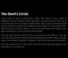 The devils circle. Scary Horror Stories, Short Creepy Stories, Scary Stories To Tell, Spooky Stories, Sad Stories, Urban Legends Stories, Scary Urban Legends, Creepy History, Creepy Games