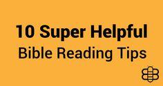 10 Super Helpful Bible Reading Tips