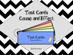 Task Cards: Cause and Effect (Common Core Grades 3-5)