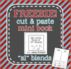 FREE! Cut and paste mini book - free sample book for sl blends from Mrs. Pritchett's Printables on TeachersNotebook.com -  (4 pages)  - Free!!! /SL/ blend cut and paste book. Make your own 6 page mini book to focus on /SL/ in the initial position of words. (also includes sample phrases and sentences.) Great for speech therapy or for teaching blends in the regular ed classroom