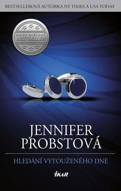 Hledání vytouženého dne Jennifer Probstová