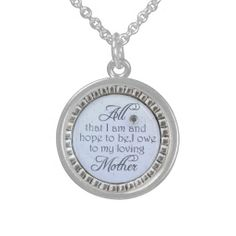I OWE TO MY MOTHER PENDANT NECKLACE A QUALITY PRODUCT FROM ZAZZLE USA LEADER IN QUALITY CRAFTSMANSHIP
