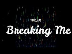 Topic, Breaking Me lyrics Me Too Lyrics, Music Lyrics, Neon Signs, Songs, Youtube, Instagram, Song Lyrics, Lyrics, Youtubers