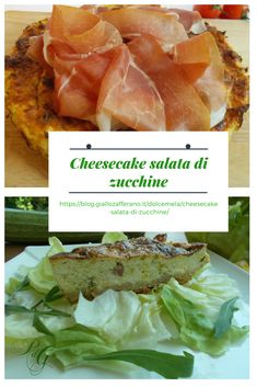 https://blog.giallozafferano.it/dolcemela/cheesecake-salata-di-zucchine/